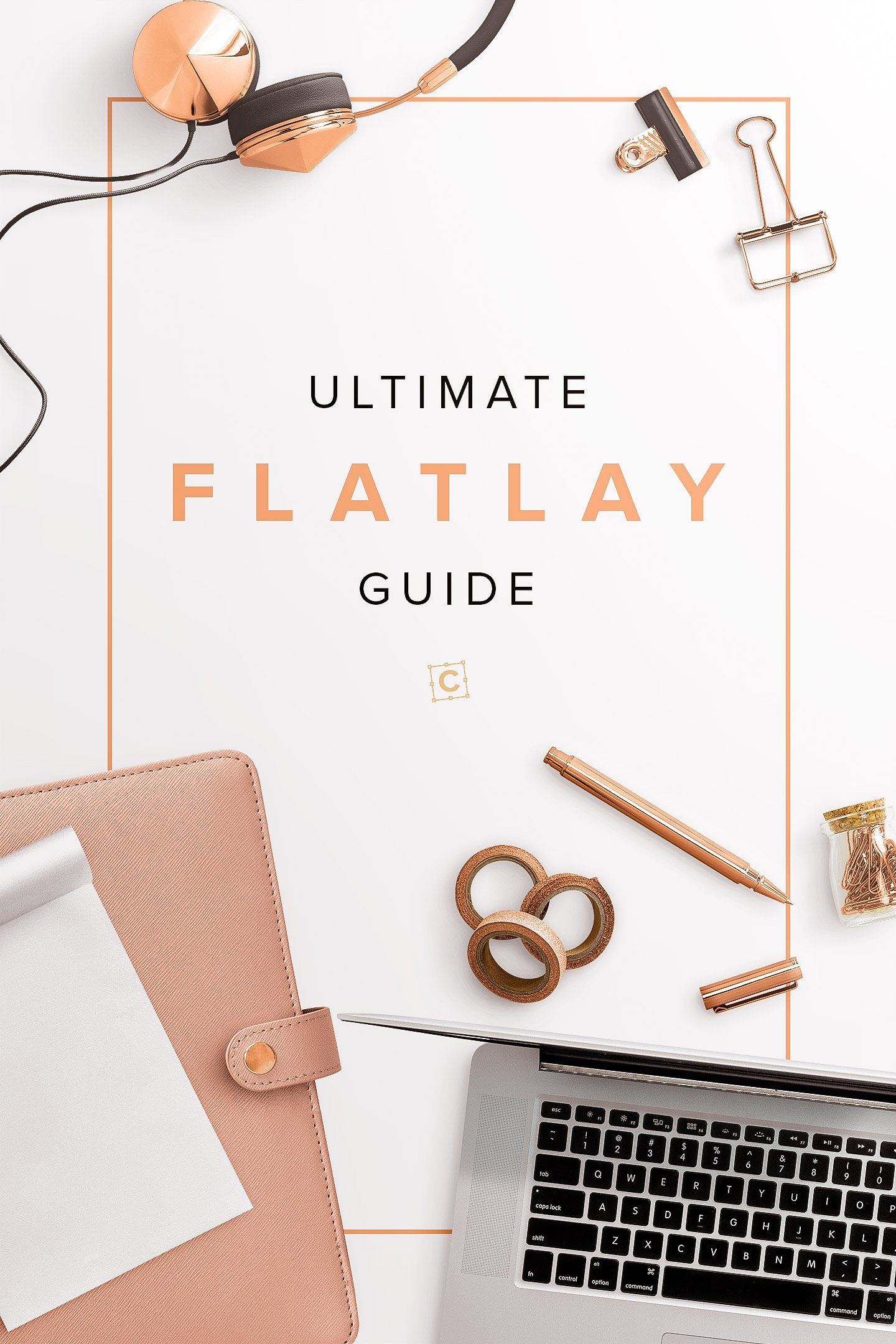 ultimate flatlay guide